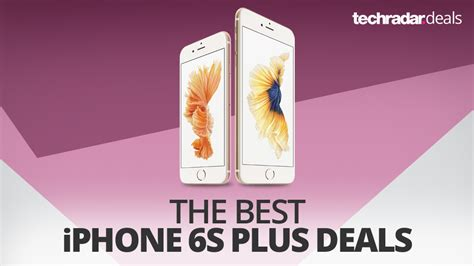 the best iphone 6s plus deals in january 2018 f3news