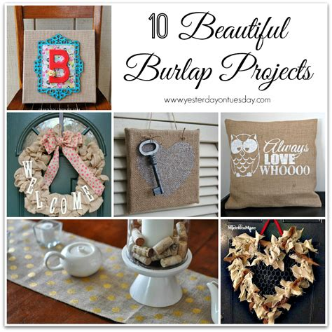 burlap crafts projects beautiful burlap projects yesterday on tuesday