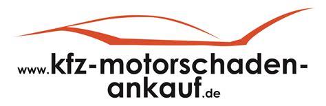 Auto Verkaufen Mit Motorschaden by Kfz Motorschaden Ankauf Wir Kaufen Ihr Auto Michael Roter