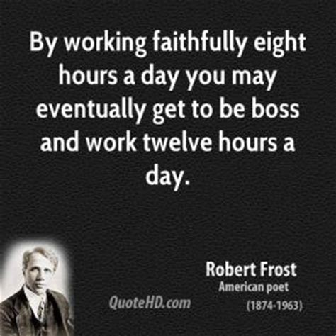 by working faithfully eight hours a day you may eventually get to be erma bombeck thanksgiving quotes quotehd