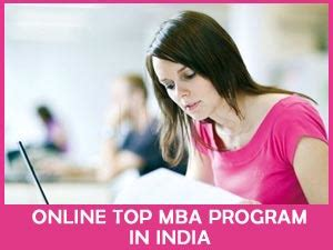 How Is Mba Program In India by Top Mba Programs In India 9210989898 Distance
