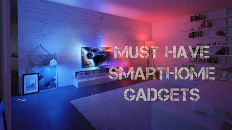 best smarthome gadgets top 5 must have smart home gadgets 2016 youtube