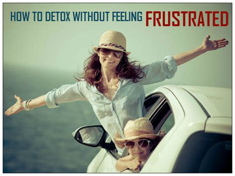 Detoxing Feeling by How To Detox Without Feeling Sick Boldsky