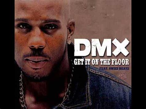 Dmx Get It On The Floor by Dmx Get It On The Floor