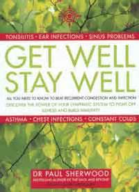 how healing works get well and stay well using your power to heal books positive health review get well stay well
