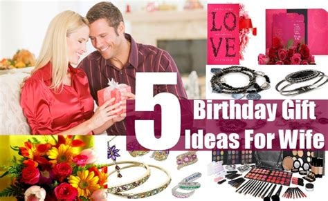 presents for wife birthday gift ideas for wife best birthday gift ideas
