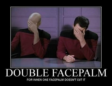 Double Facepalm Meme - double face palm with a headdesk the crawdad hole