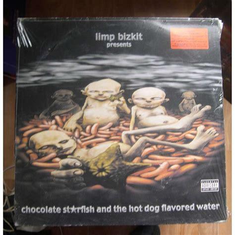 limp bizkit chocolate starfish and the flavored water chocolate starfish and the flavored water limp bizkit lp2枚