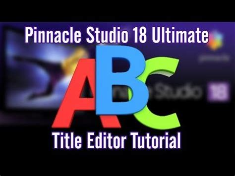 tutorial edit video youtube pinnacle studio 18 19 ultimate title editor edit