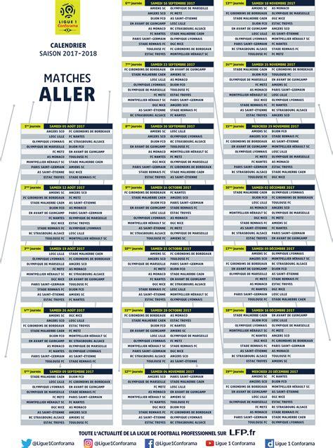 Calendrier 4eme Journee Ligue 1 Calendrier 2017 2018 Ligue 1 Conforama Les Principales
