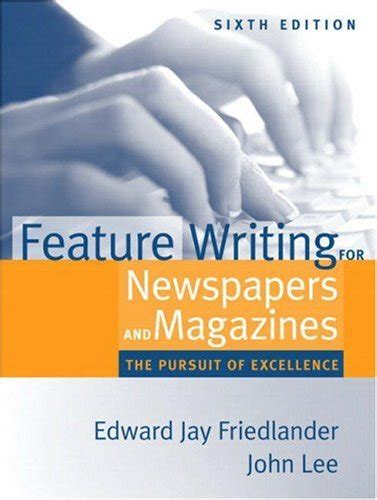 The Pursuit Of Excellence Essay by How To Write A Great Feature Article