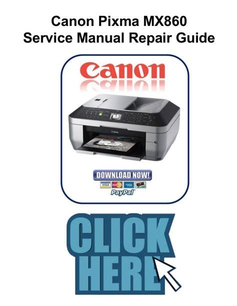 canon service canon pixma mx860 service manual and repair guide
