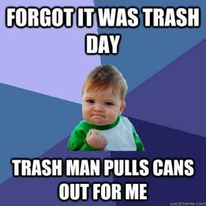 Garbage Man Meme - garbage man jokes kappit