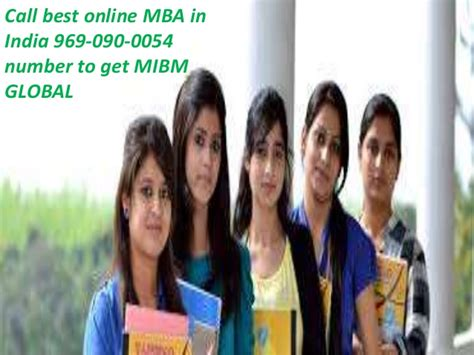 Best International Mba Programs In India by Best Mba In India 969 090 0054 Mibm Global