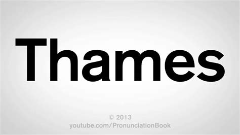thames river english pronunciation how to pronounce thames youtube