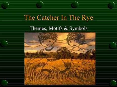 catcher in the rye childhood theme the catcher in the rye themes symbols motifs