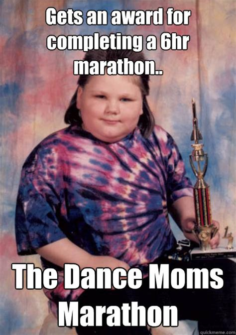 Funny Memes About Moms - gets an award for completing a 6hr marathon the dance