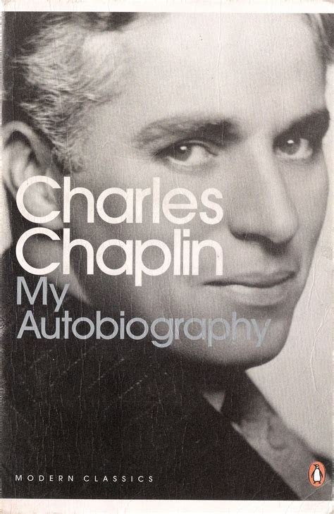 charlie chaplin easy biography my autobiography chaplin