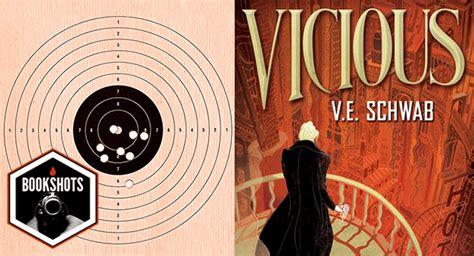 kill all the vicious circuit books bookshots vicious by v e schwab litreactor