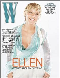 Degeneres On The Cover Of W by 1000 Images About Is On The Cover On