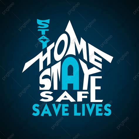 stay home stay safe background design home png