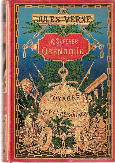 libro jules verne oeuvres 1898 julio verne primera edicion orenoque v comprar libros antiguos de ciencia ficci 243 n y