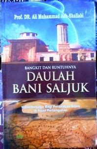 Buku Islam Bangkit Dan Runtuhnya Daulah Bani Saljuk bangkit dan runtuhnya daulah bani saljuk al kautsar