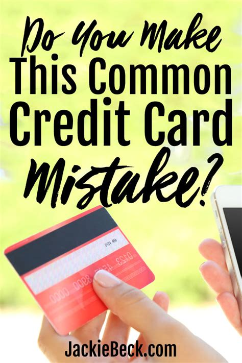 make credit cards are you this common credit card mistake