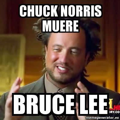 Memes De Chuck Norris - meme ancient aliens chuck norris muere bruce lee 34854