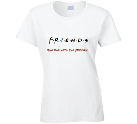 Friends T Shirts Friends Reunion T Shirt Friends Logo Tshirt Friends T