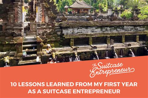 lessons learned from 10 years of entrepreneurship and why ill digital nomad spotlight travels