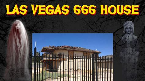 666 house las vegas las vegas 666 house haunted youtube