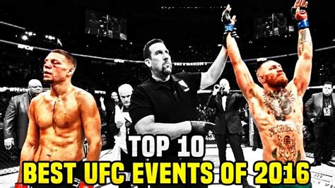 best ufc events 10 best ufc events of 2016