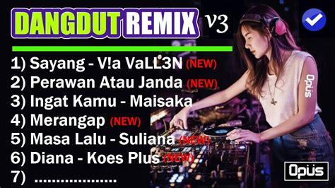 download mp3 dangdut house musik terbaru dj dangdut remix lagu dj dangdut terbaru 2018 house