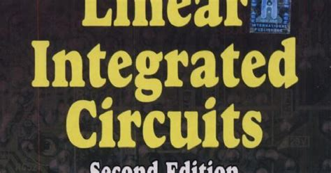 linear integrated circuits by roy choudhary pdf linear integrated circuits by d roy choudhary s b jain ebook fre న న న ప త య