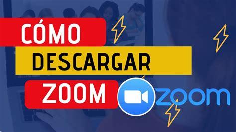 como descargar zoom  pc en windows  youtube