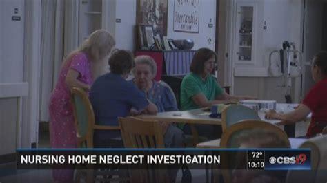 cbs19 investigates nursing home neglect investigation