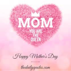 Happy mother s day quotes the daily quotes