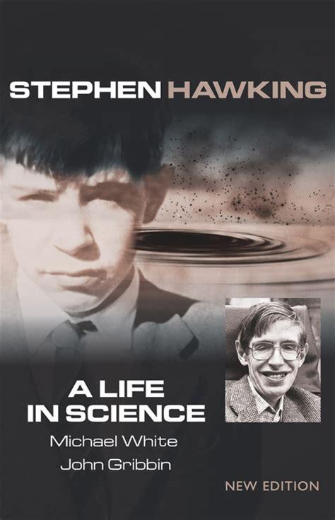 stephen hawking  life  science  edition  national academies press
