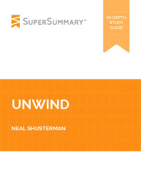 theme quotes in unwind unwind chapters 1 5 summary analysis supersummary