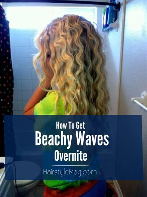 how to make braid spray with water and glycerine how to get beachy waves overnight hairstylemag