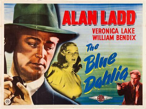 film blue dahlia the blue dahlia 1946 movie