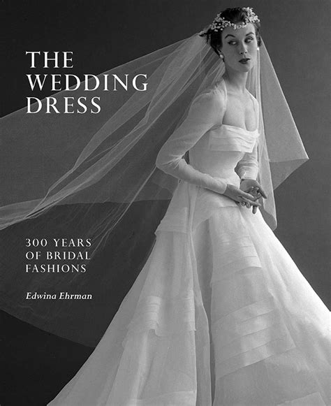 Wedding Dresses 300 by The Wedding Dress 300 Years Of Bridal Fashions Te Papa