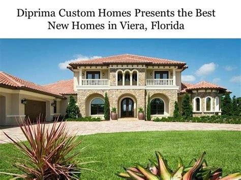 diprima offers custom dream homes in florida with all the diprima custom homes presents the best new homes in viera