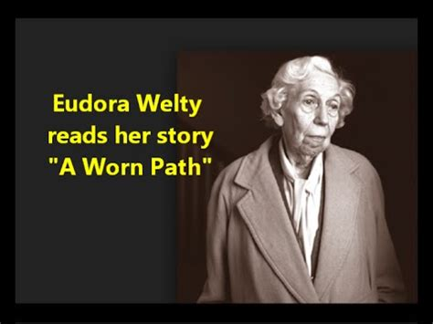 A Worn Path Story by Quot A Worn Path Quot Eudora Welty Reads Story