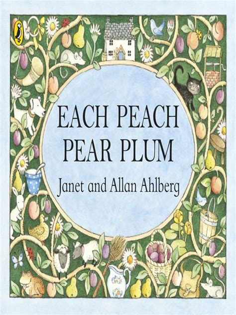 each peach pear plum b00cbn6b9s each peach pear plum ebook by janet ahlberg et al 2011 waterstones com