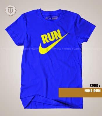 Kaos Anime Nike Run It Like A thanwine shop kaos t shirt nike run