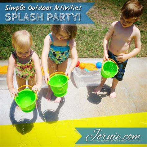 how to throw a backyard party how to throw a splash party activities kid and buckets