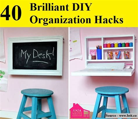 40 brilliant diy organization hacks home and tips