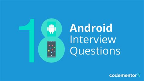 android layout interview questions and answers 18 android interview questions to ask an app developer